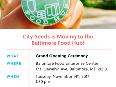 City Seeds is Moving to the Baltimore Food Hub!