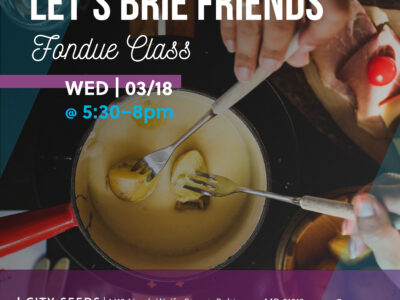 Impact Leaders Network Event – Let's Brie Friends Fondue Class