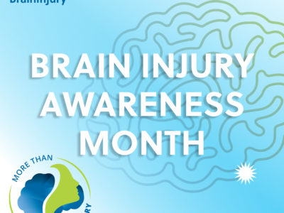 March is Brain Injury Awareness Month 2021